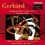 "Gerhard: Symphony No. 4, ""New York"" & Pandora Suite"
