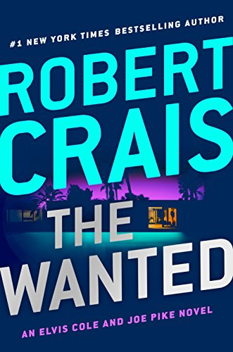 The Wanted (Elvis Cole and Joe Pike) por Robert Crais