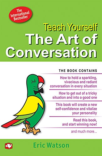 The Art of Conversation