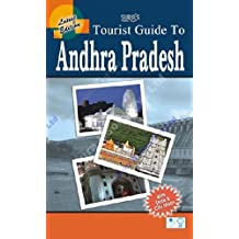Tourist Guide to Andhra Pradesh: The Land of Art and Architecture