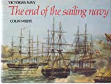 End of the Sailing Navy (Victoria's navy)