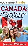 Children's Book About Canada: A Kids...