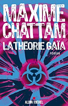 La théorie Gaia, Maxime Chattam