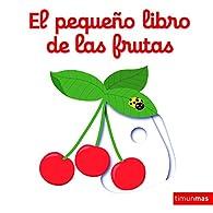 El pequeño libro de las frutas par Nathalie Choux
