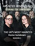 Haunted Adventures - The UK's Most Haunted Home