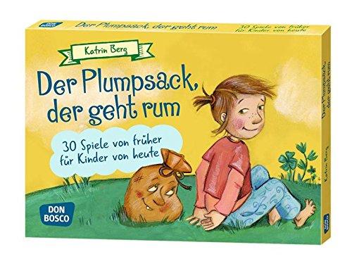Preisvergleich Produktbild Der Plumpsack,  der geht rum: 30 Spiele von früher für Kinder von heute (Spielen - Lernen Freude haben. 30 tolle Ideen für Kindergruppenauf DIN A5-Karten)