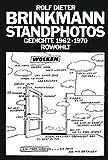 Standphotos: Gedichte 1962 - 1970 - Rolf Dieter Brinkmann