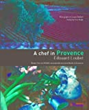 A Chef in Provence by Edouard Loubet (2004-05-01)