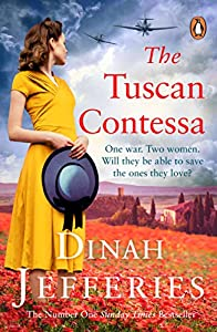 The Tuscan Contessa: A heartbreaking new novel set in wartime Tuscany (English Edition)