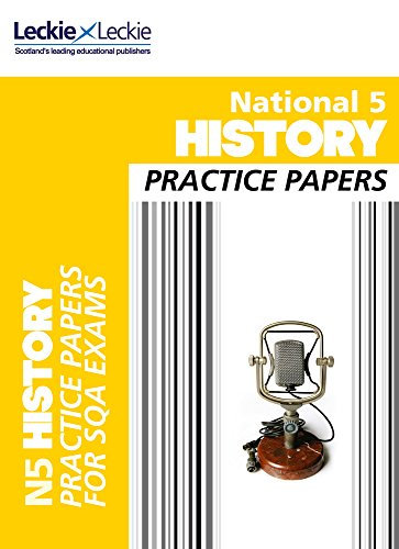 National 5 History Practice Papers for SQA Exams (Practice Papers for SQA Exams)