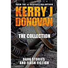 The Collection: Short Stories and Flash Fiction.