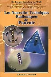 Les nouvelles techniques radioniques de pouvoir