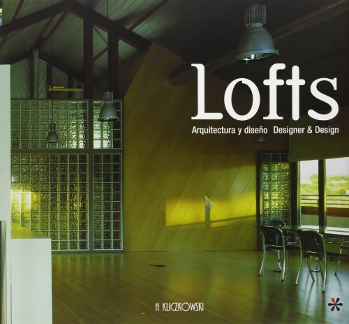 Lofts: Designer and Design (Designer & Design)