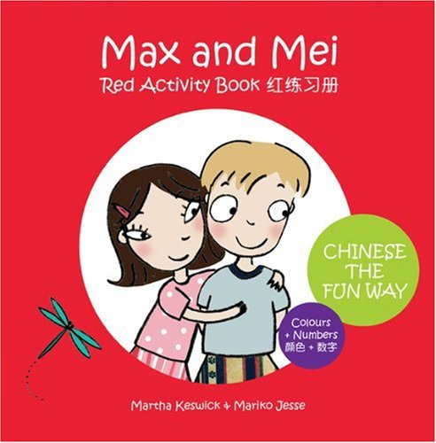 Max & Mei Red Activity Book: Colours and Numbers (Adventures of Max & Mei) por Martha Keswick