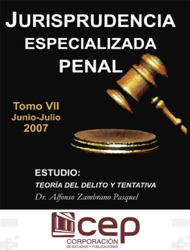 Jurisprudencia Especializada Penal T. VIII 2007 por Corporación de Estudios y Publicaciones