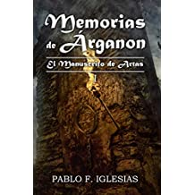 Memorias de Árganon: El Manuscrito de Artas