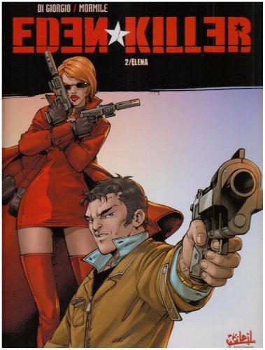Eden Killer, Tome 2 : Elena