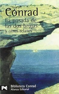 La posada de las dos brujas y otros relatos: 823 par Joseph Conrad