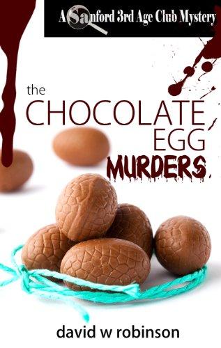 the-chocolate-egg-murders-7-sanford-third-age-club-mystery-english-edition