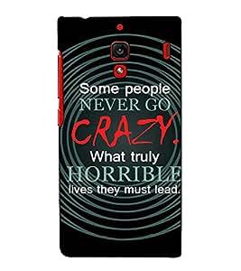 Fuson Designer Back Case Cover for Xiaomi Redmi 1S :: Xiaomi Hongmi 1S (Some People Never Go Crazy)