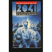 2041-12 Stories About the Future by Jane Yolen (1994-01-01)