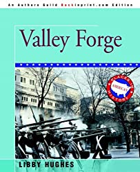 VALLEY FORGE by Libby Hughes (2005-10-21)