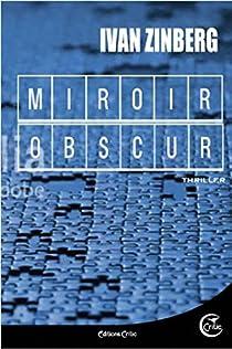Miroir obscur par Ivan Zinberg