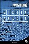 Miroir obscur par Zinberg
