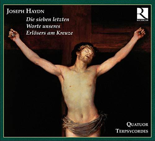 Joseph Haydn: Die sieben letzten Worte unseres Erlösers am Kreuze