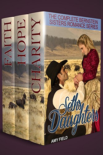 Seth's Daughters: The Complete Bernstein Sisters Western Historical Romance Series (English Edition)