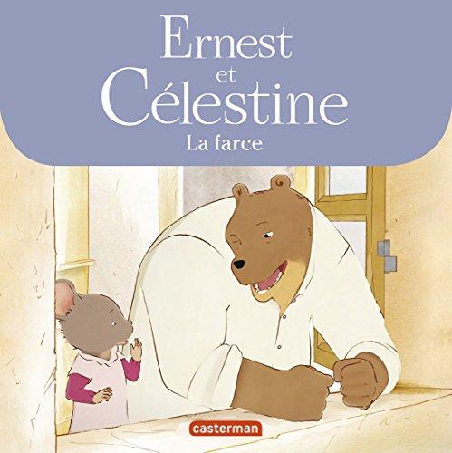 Ernest & Célestine Novélisation - La Farce