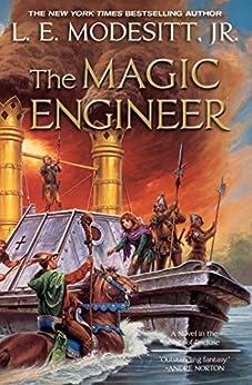 The Magic Engineer (Saga of Recluce Book 3) by [Modesitt Jr., L. E.]