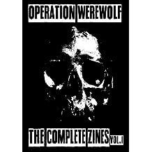 Operation Werewolf : The Complete Zines