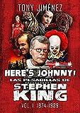 Here¿s Johnny! Las pesadillas de Stephen King
