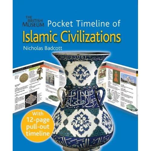 Pocket Timeline Of Islamic Civilizations