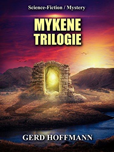 Mykene-Trilogie: Komplettausgabe