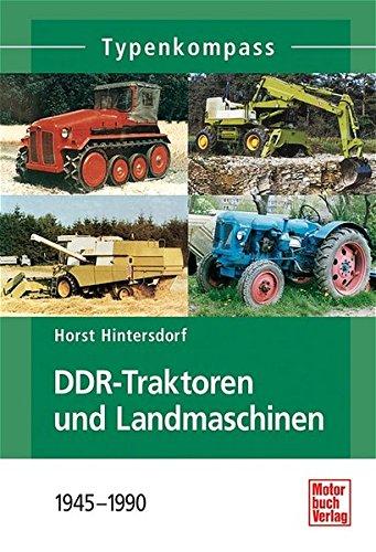 Typenkompass DDR-Traktoren und Landmaschinen