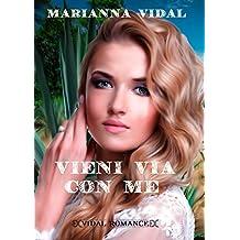 Vieni via con me (Latinos Vol. 1)