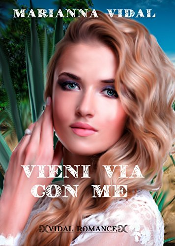 Vieni via con me (Latinos Vol. 1)