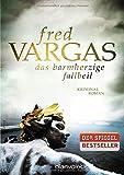 Das barmherzige Fallbeil: Kriminalroman - Fred Vargas