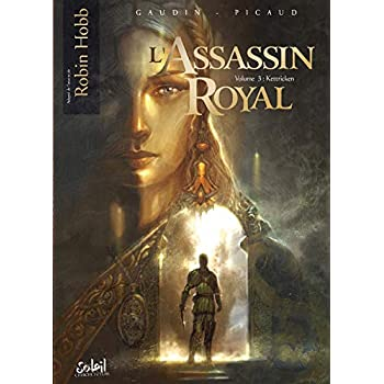 L'Assassin royal, Tome 3 : Kettricken