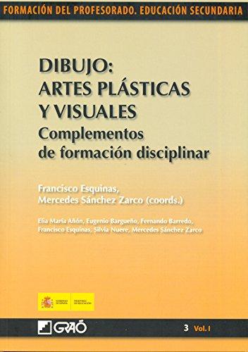 Dibujo: artes plásticas y visuales. Complementos de formación disciplinar por Silvia Nuere