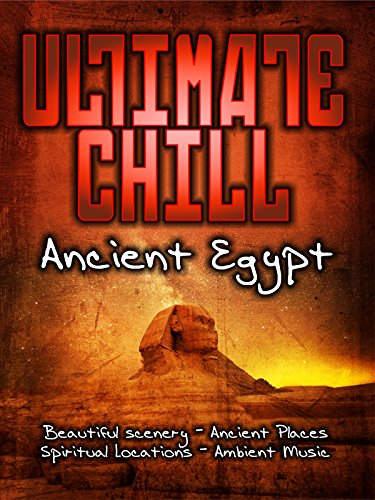 ultimate-chill-ancient-egypt