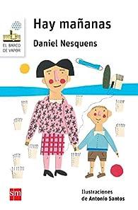 Hay mañanas par Daniel Nesquens