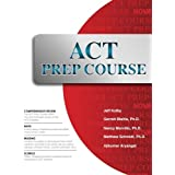 ACT Prep Course: The Most Comprehensive ACT Book Available by Jeff Kolby (2016-02-01)