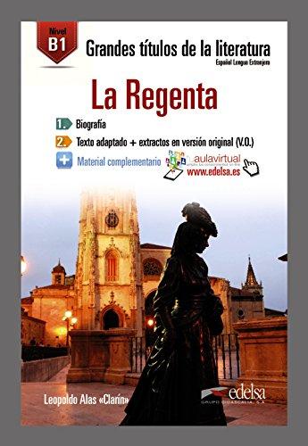 GTL B1 - La Regenta (Lecturas - Jóvenes Y Adultos - Grandes Títulos De La Literatura - Nivel B1) por Alfredo González Hermoso