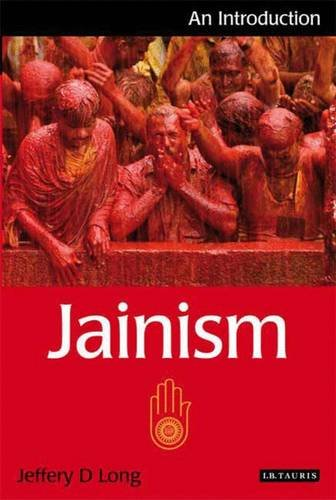 Jainism: An Introduction (I.b. Taurus Introductions to Religion) por Jeffery D. Long