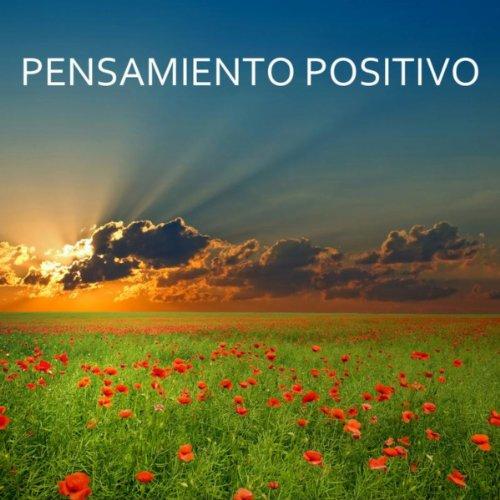 Pensamiento Positivo - Musica ...