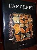 L'art Eket.