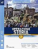 Operazione storia. Con extrakit-Openbook. Per le Scuole superiori. Con e-book. Con espansione online: 2